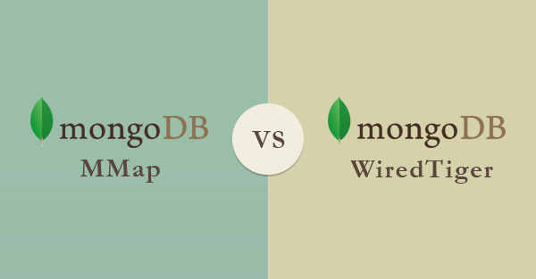 MongoDB MMap vs WiredTiger- A comprehensive comparison