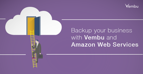 Backup your business with Vembu and Amazon Web Services