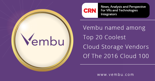 Vembu makes it to CRN's 2016 Coolest Cloud Storage Vendor List once again