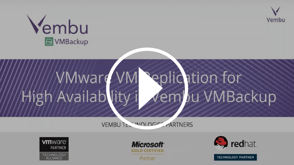 VMware VM Replication for High Availability in Vembu VMBackup