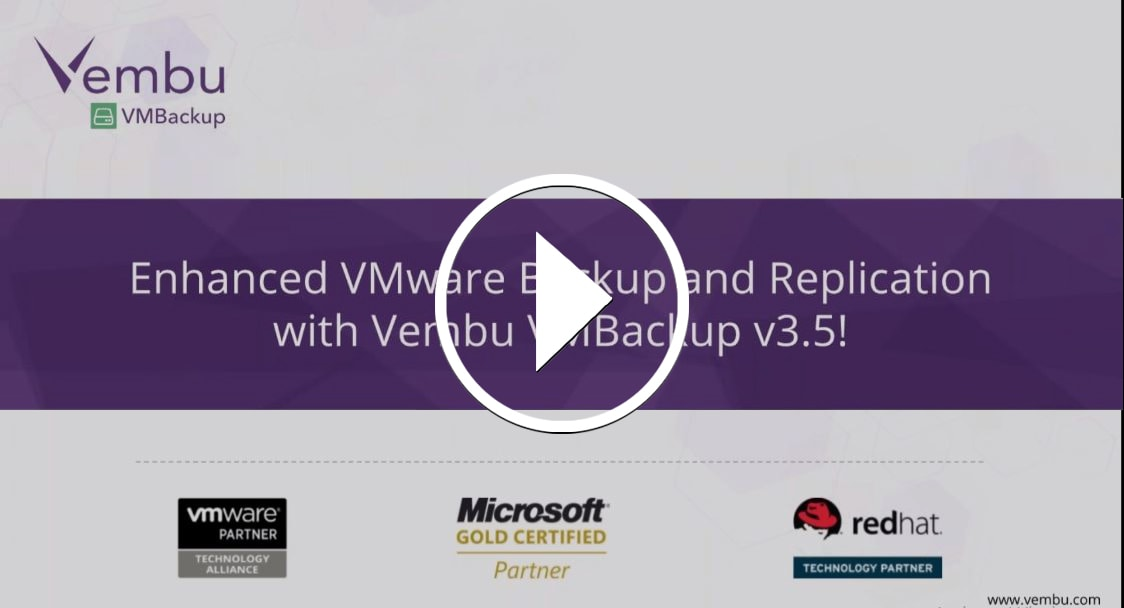 Enhanced VMware Backup and Replication using New Vembu VMBackup v3.5!