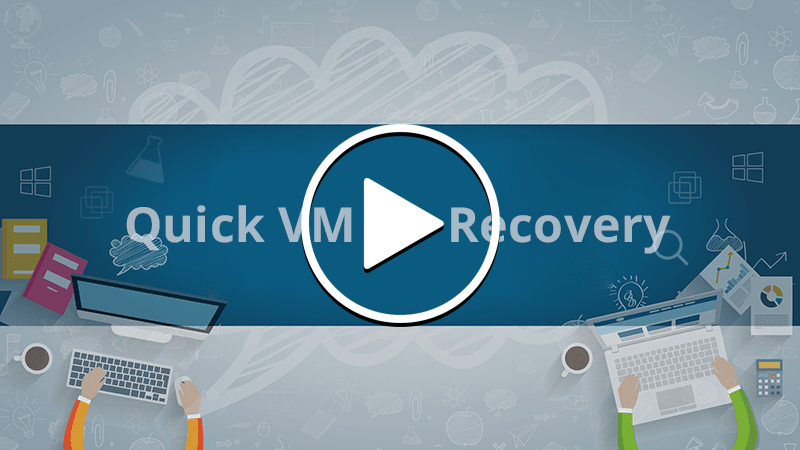 Quick VM Recovery