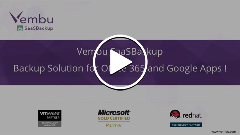 Vembu SaaSBackup - Backup Solution for Office 365 and Google Apps (now G Suite)!