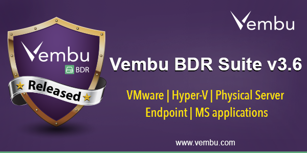 Vembu BDR Suite v3.6.0 Released