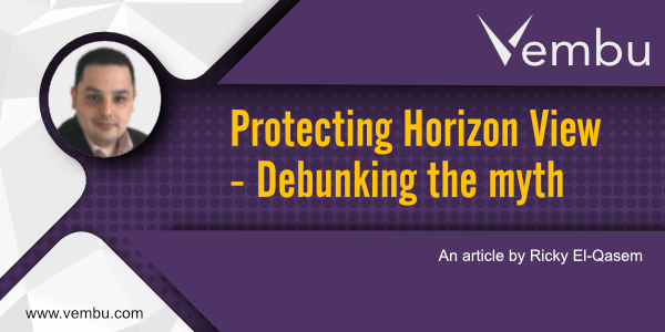 Protecting Horizon View, debunking the myth