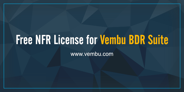 Free NFR License for Vembu BDR Suite