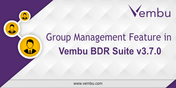 Group Management in Vembu BDR Suite