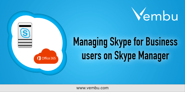 Managing Skype for business