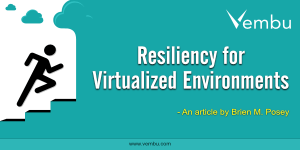Resiliency for Virtualized Environments