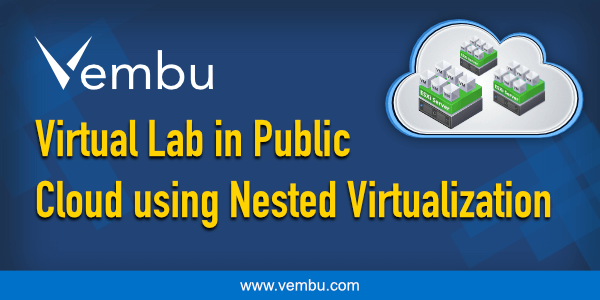 Virtual Lab in Public Cloud using Nested Virtualization