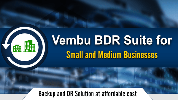 Vembu BDR Suite for SMB