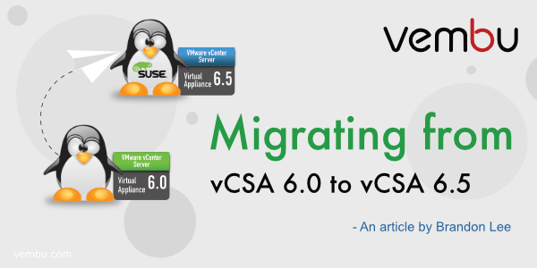 Migrating from VCSA6 to VCSA6.5