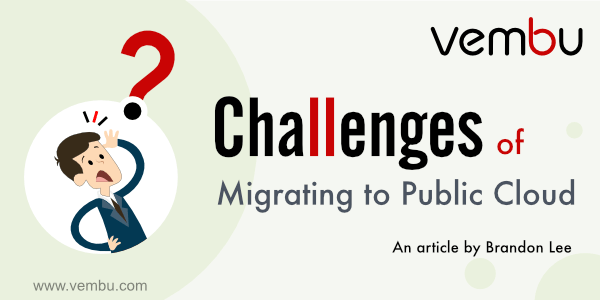 Challenges of migrating to Public Cloud