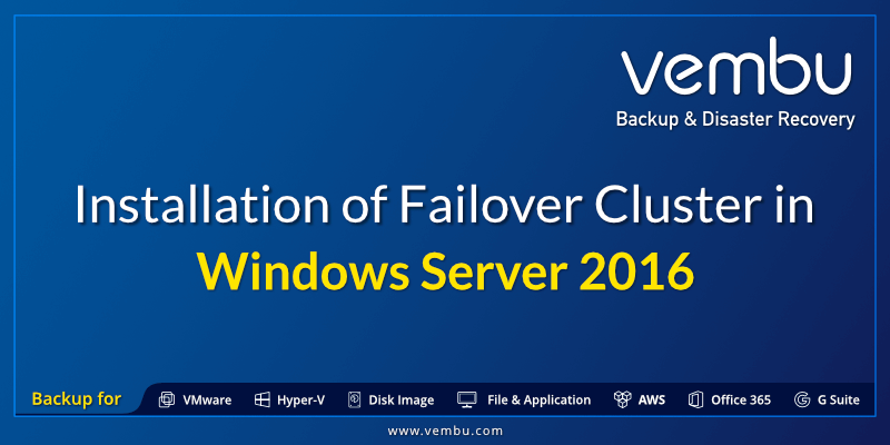 Installation of Failover Cluster in Windows Server 2016