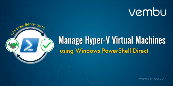 Manage-Hyper-V-Virtual-machine