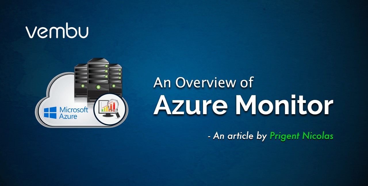 An Overview of Azure Monitor