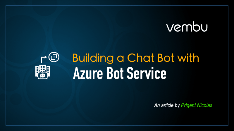 Building a Chat Bot with azure service