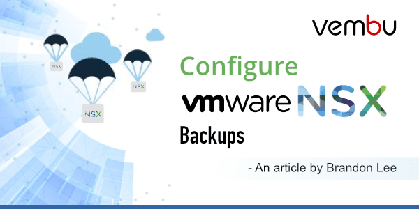 Configure-VMware-NSX-Backups