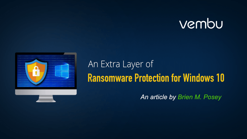 An Extra Layer of Ransomware Protection for Windows 10 - vembu com