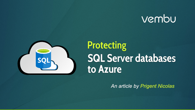 Protecting SQL Server databases to Azure