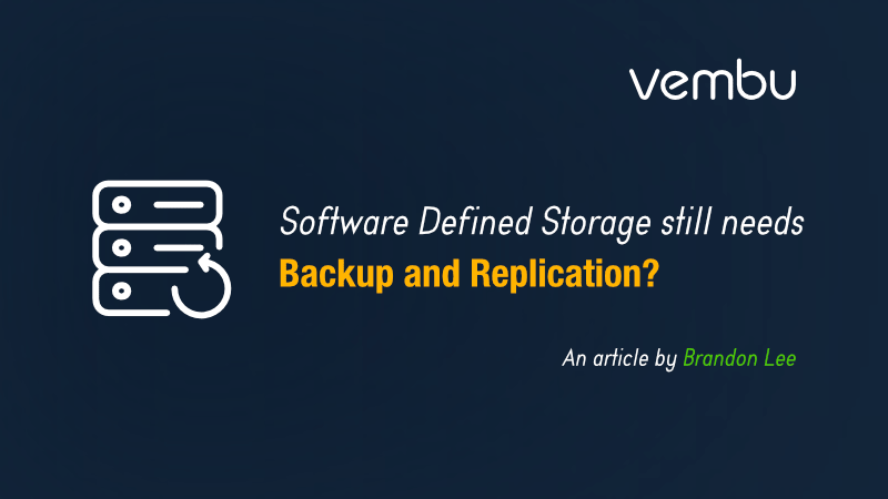 software-defined-storage-still-needs-backups-and-replication