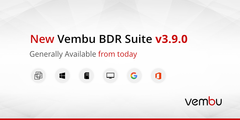 vembu-bdr-suite-v3.9.0-generally-available-from-today