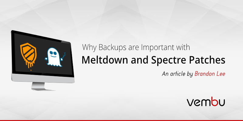 why-backups-are-important-with-meltdown-and-spectre-patches