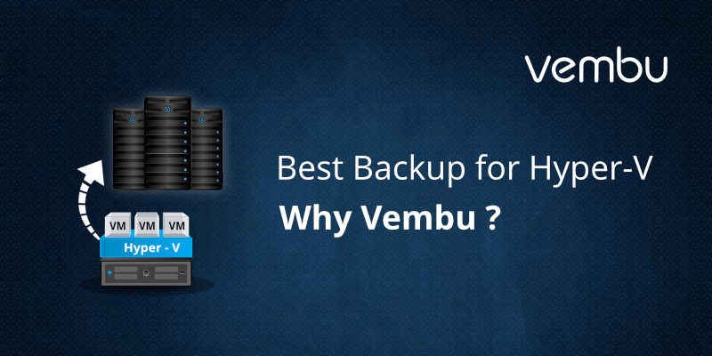 best-backup-hyper-v-vembu
