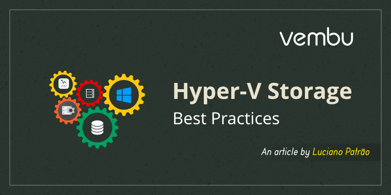 hyper-v-storage-best-practices