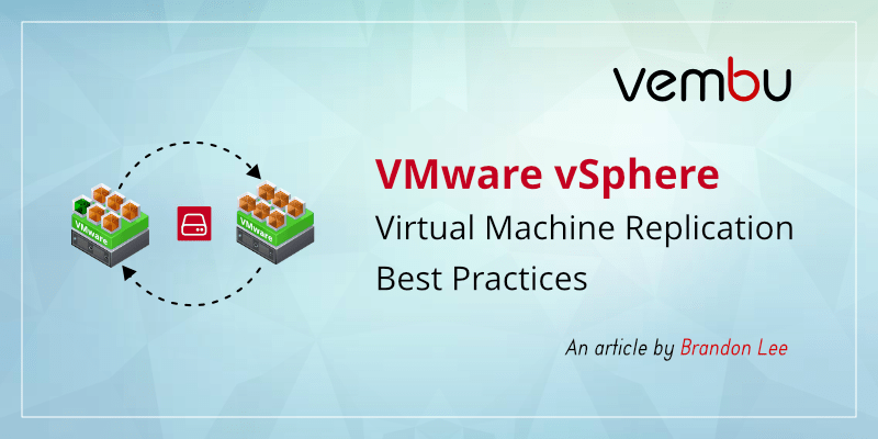 vmware-vsphere-virtual-machine-replication-best-practices