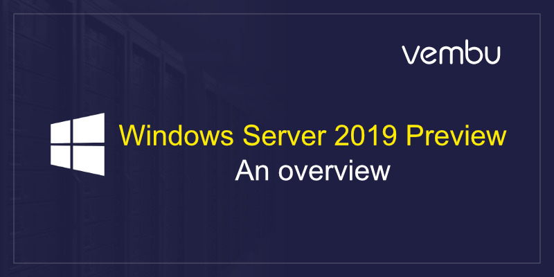 Windows server 2019 release date in Australia