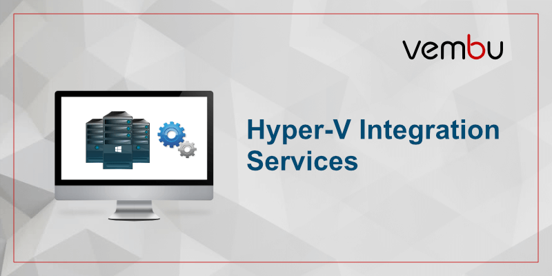 Hyper-V Integrated Services