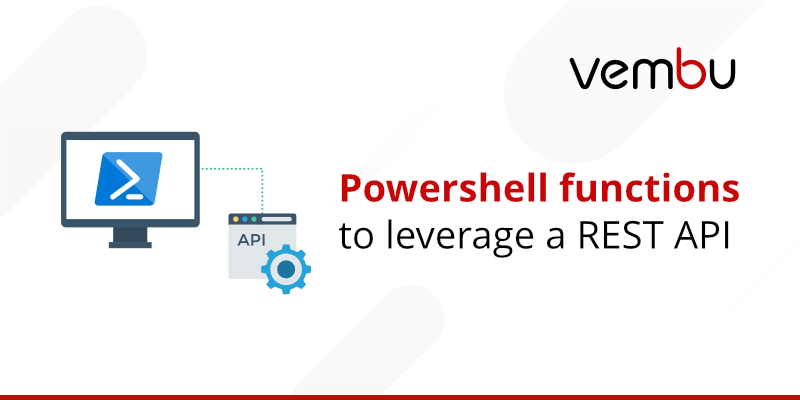 Powershell-functions-to-leverage-a-REST-API