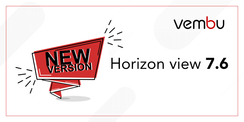 Horizon view 7.6