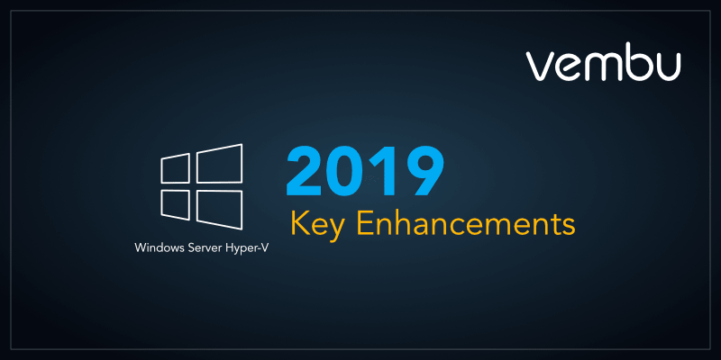 key-enhancements-hyper-v