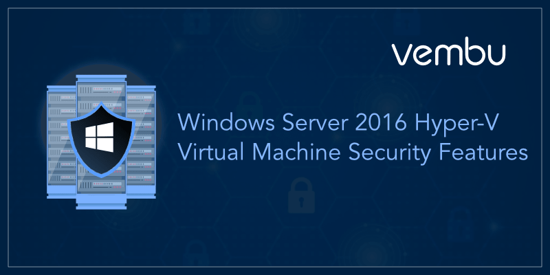 Windows Server 2016 Hyper-V
