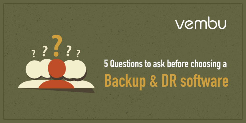 5 Questions-to-ask-before-choosing-backup-and-dr-plan