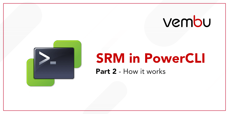 SRM in PowerCLI Part 2
