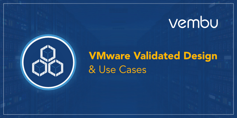 VMware Validated Design