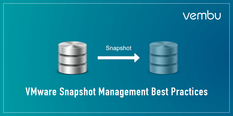 VMware Snapshot Management Best Practices
