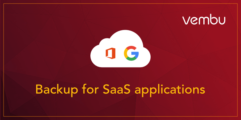 Backup Office 365 and Google G Suite SaaS