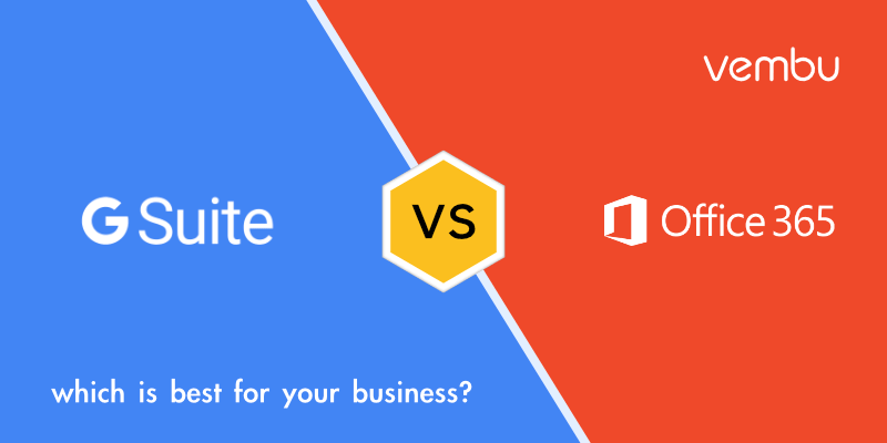 G Suite or Office 365