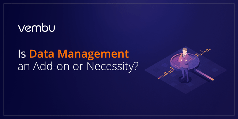Survey-Is Data Management an Add-on or Necessity