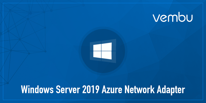 windows-server-2019-azure-network-adapter