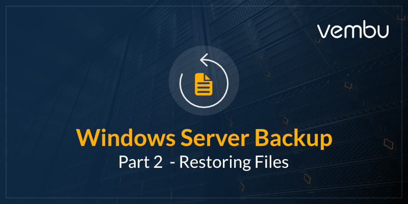 Restoring Files Using Windows Server