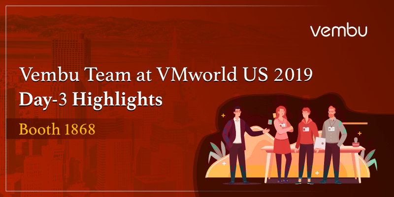 Vembu Team at Booth 1868, VMworld US 2019-day-3