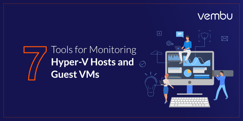 Monitoring-hyper-v-hosts-and-guest-vm