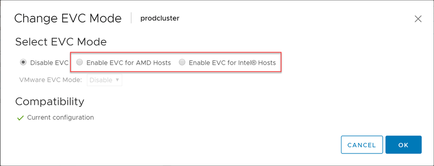 Select to enable EVC for your CPU vendor type