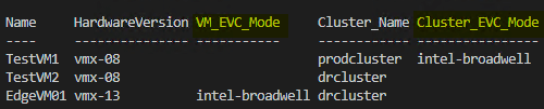 PowerCLI code to see VM EVC Mode and Cluster EVC Mode