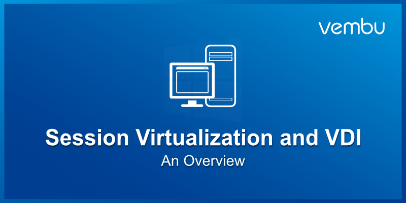 Windows Server Session Virtualization and VDI